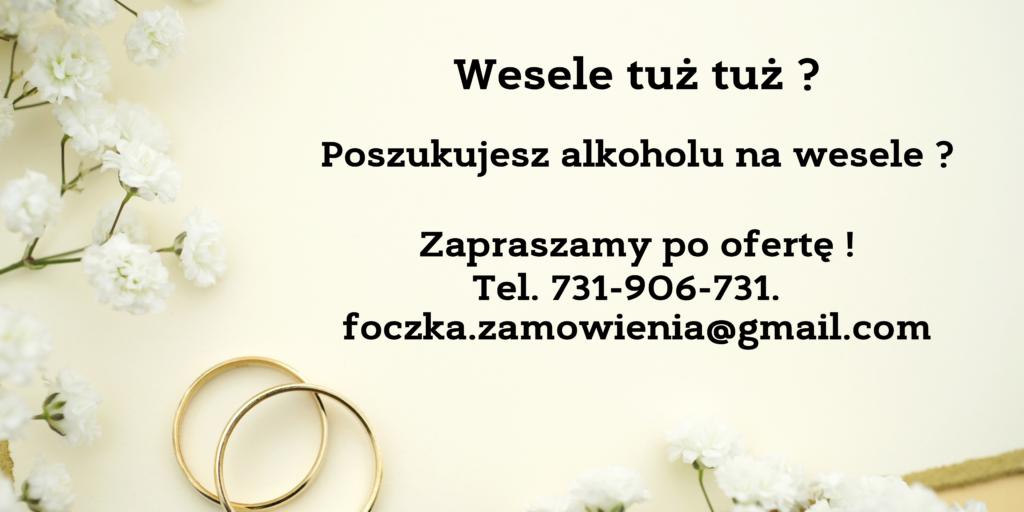 Poszukujesz wódki na wesele, zadzwoń do nas zrobimy ci dobrą cenę przy większej ilość !